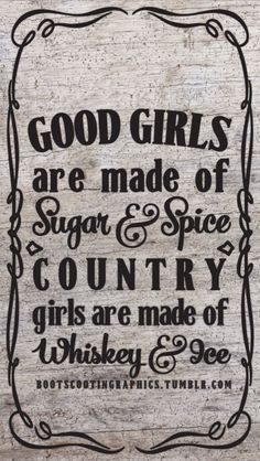Country Girls Are Made of Wallpaper (Boot Scootin' Graphics) Southern Girl Quotes, Country Girl Quotes, Southern Girls, Country Sayings, Girl Sayings, Southern Belle, Girl Iphone Wallpaper, Camo Wallpaper, Camouflage Wallpaper