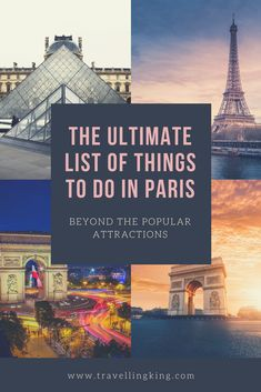 The Ultimate List of Things to do in Paris - Beyond the Popular Attractions. When you think about the icons of Europe, what comes to mind? There's a good chance that the Eiffel Tower, Notre Dame or a scene along the Champs-Elysee are some of the images that pop up. These famous attractions should be at the top of every Paris bucket list, but there are so many more things to do in Paris beyond these popular attractions as well as some unusual things to do in Paris. #Paris #France
