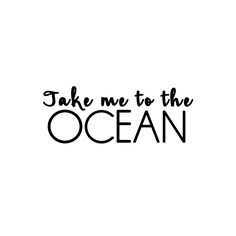 We've got plenty of glistening ocean in the BVI. Short Quote Tattoos, Short Quotes, Sea Quotes, Words Quotes, Sayings, Summer Quotes Summertime, White Background Quotes, Sunshine Quotes, Black & White Quotes