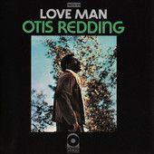 Love Man – Otis Redding      http://shayshouseofmusic.com/albums/love-man-otis-redding/