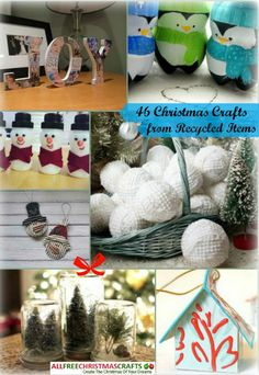 46 Christmas Crafts from Recycled Items