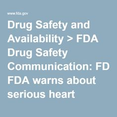 Drug Safety and Availability > FDA Drug Safety Communication: FDA warns about serious heart problems with high doses of the antidiarrheal medicine loperamide (Imodium), including from abuse and misuse