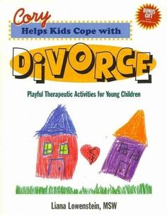Cory Helps Kids Cope with Divorce: Playful Therapeutic Activities for Young Children by Liana Lowenstein Divorce Counseling, Elementary Counseling, School Counseling, Group Counseling, Elementary Schools, Play Therapy Activities, Counseling Activities, Activities For Kids, Therapy Games