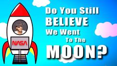 Do you still believe we went to the moon? - Flat Earth Man