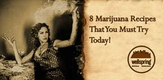 8 Marijuana Recipes That You Must Try Today!
