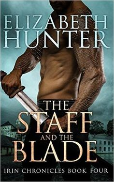 288 best paranormal urban fantasy romance images on pinterest the staff and the blade irin chronicles 4 by elizabeth hunter fandeluxe Choice Image