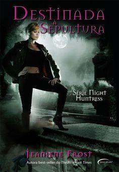 http://lerparadivertir.blogspot.com.br/2013/06/night-huntress-destinada-sepultura-vol.html