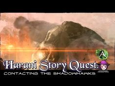 Harani Story Quests - Episode 04: Contacting the Shadowhawks