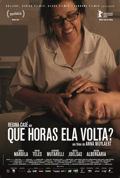 Fresh Rotten Tomatoes Certified with Critic Score-96% and User-98% Spanish word is Que Horas Ela Volta translation English word is The Second Mother. Spanish Film & Spanish language. (Drama)