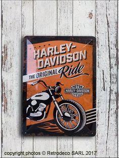 Plaque métal Harley Davidson the Original Ride MM, déco garage Motor Harley Davidson Cycles, Nostalgic Art, Metal Plaque, Deco, The Originals, Passion, Originals, Decor, Deko