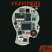 STAYTMENT - Spanish Guitar by Liquid Flavours Records on SoundCloud #drumnbass