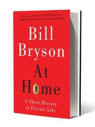 A fascinating look, through the lens of history, at the modern house and all the things we seem to fill them with. Bill Bryson books are a must for those who love to find out random facts about everything   - Aun