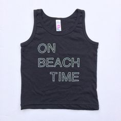 ON BEACH TIME Tanks just Hit the Shop! Black Tank with Bright White, Black with Neon Green, Neon Green with Navy, & Neon Green with Magenta!! Oh and Light Pink Lemons make Lemonade Tanks for Girls are LIVE too! Limited Quantities!