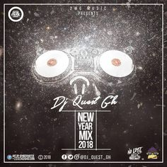 """DJ Quest GH - New Year 2018 Mix   2MG Music publicist and disc jockey, Dj Quest is out with another mind-boggling non-stop mixtape he captions """"New Year Mix 2018"""" to commence the year 2018 and also cheer up his day as he celebrates his 27th Birthday.   #2MGMusic #2MGMusicpublicistanddiscjockeyDJQuestGH #DjQuest #DjQuestGh #DJQuestGH-NewYear2018Mix #NewYear2018Mix"""