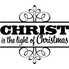 Silhouette Design Store - View Design 'christ is the light of christmas' vinyl phrase Make Up Christmas, Christmas Vinyl, Christmas Words, Christmas Signs, Christmas Projects, Happy Merry Christmas, Christmas Plaques, Christmas Stencils, Christmas Program