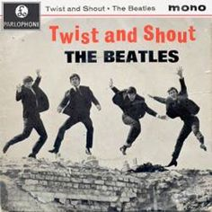 The Beatles: Twist and Shout.