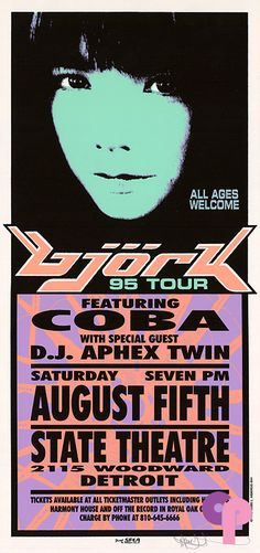 Bjork w/ Coba and DJ Aphex Twin (click image for more detail) Artist: Mark Arminski Number: Venue: State Theatre Location: Detroit, MI Concert Date: Size: x Condition: Mint Notes: this silkscreen handbill is on medium weight white paper Tour Posters, Band Posters, Detroit Art, Detroit Michigan, Punk Poster, Gig Poster, Music Flyer, Pop Rock, Poster