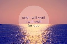 I Will Wait. Mumford and Sons.