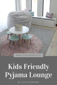 Kid friendly pyjama lounge room reveal - Little Interiors - Interior Design Blog
