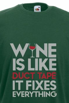 duct tape it fixes everything Duct Tape, Everything, Beer, Wine, Sweatshirts, Root Beer, Ale, Tape, Trainers