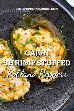 These elegant poblano peppers are loaded with cajun seasoned shrimp, cheese, basil, and then baked in the oven or grilled outside. Spicy Chicken Recipes, Shrimp Recipes For Dinner, Shrimp Appetizers, Cajun Recipes, Seafood Recipes, Mexican Food Recipes, Crockpot Recipes, Yummy Recipes, Cooking Recipes