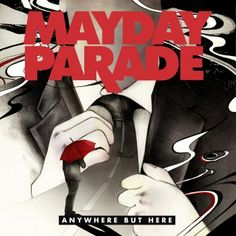 Mayday Parade - Anywhere But Here