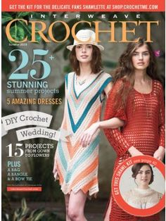 This issue features over 25 stunning projects, including five amazing dresses! Our special wedding story includes a feature on crocheting your own floral arrangements and wedding accessories. Other de