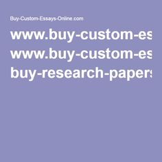 best custom essay service images  writing help essay writing  wwwbuycustomessaysonlinecom buyresearchpapers