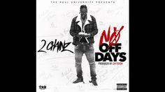 2 Chainz - No Off Dayz [audio] HD