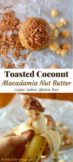 Toasted Coconut Macadamia Nut Butter from Healthy Helper...Creamy, rich, tropical, and sweet! This Toasted Macadamia Nut Butter full of healthy fats, totally vegan, naturally sweetened, and paleo friendly, too. Spread on your favorite bread or dip into it with a banana for a delicious snack!