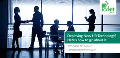 Deploying New HR Technology? Here's how to go about it