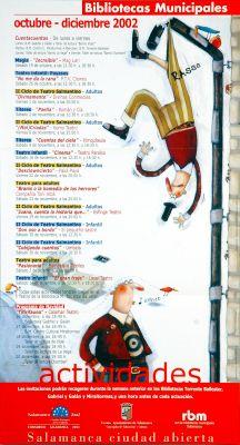 Bibliotecas municipales: actividades : octubre-diciembre 2002 / ilustraciones, Delphine Durand ; [patrocinadores] Ayuntamiento de Salamanca, Concejalía de Educación y Cultura, Red de Municipales Salamanca ; Consorcio Salamanca 2002 (2002)