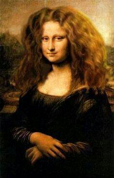 Mona Lisa because she' worth it Mona Friends, Beauté Blonde, La Madone, Mona Lisa Parody, Mona Lisa Smile, Bad Hair Day, Big Hair, Curly Hair, Wow Art