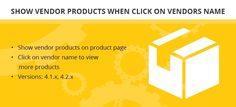 The add-on shows vendor product when click on vendor name on product page.