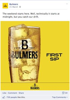 Bulmer's cider brand has it's own Facebook page with many followers. Fans can keep up to date with Bulmer's and like and share posts. Having their own Facebook page is a very important form of social media as it keeps fans connected with the brand. I think this is a very good use of social media.
