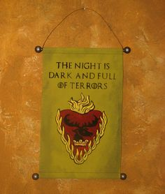 Hand Painted Canvas Night is Dark and Full of Terrors by Lorinas, $22.00