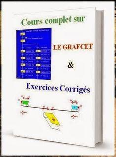 Cours Complet sur le Grafcet & Exercices Corrigés ~ Cours D'Electromécanique