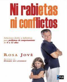 Ni rabietas ni conflictos Rosa Jové Ni rabietas ni conflictos Rosa Jové crianza