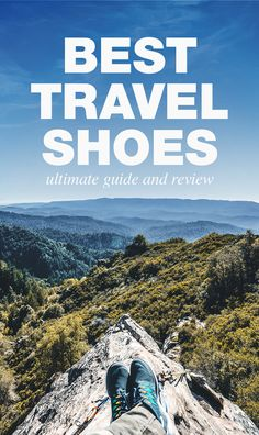 For suggestions on how to pick the best travel shoes, as well as a list of some of the best shoes for traveling click on this pin.