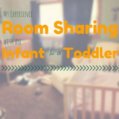 Room Sharing Infant and Toddler   momming is hard