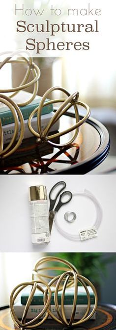 You can make these beautiful sculptural spheres using only clear vinyl tubing, pliable wire and gold spray paint!. Gold is one of the hottest trends in home decor, adding a touch of luxury and glam to any room. DIY instructions here: http://www.ehow.com/ehow-crafts/blog/how-to-make-sculptural-spheres-using-vinyl-tubing/?utm_source=pinterest&utm_medium=fanpage&utm_content=blog