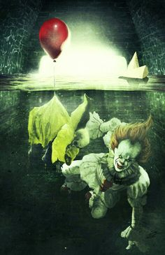 IT - 'YOU WILL FLOAT DOWN HERE TOO'.
