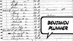 The Plummer Gang Revisited  Monday Mystery - Who is Benjamin Plummer?