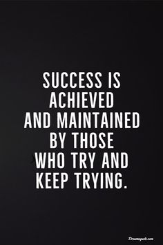 success quotes 38 Motivational Inspirational Quotes for Success in Life 5 Motivacional Quotes, Quotes Dream, Life Quotes Love, Inspiring Quotes About Life, Great Quotes, Quotes To Live By, Keep Trying Quotes, Inspirational Quotes For Work, Office Motivational Quotes