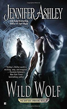 Wild Wolf (A Shifters Unbound Novel)