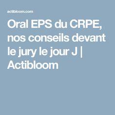 Oral EPS du CRPE, nos conseils devant le jury le jour J | Actibloom
