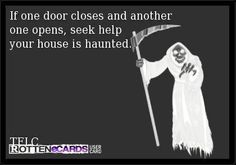Just plain funny. Funny Ghost, My Ghost, My Past Life, World 2020, Ghost Adventures, Ghost Hunters, Clever Quotes, Haunted Places, E Cards