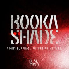 #housemusic Night Surfing / Future Primitives: Germany's Booka Shade kick start 2018 with 'Night Surfing / Future Primitives' this…