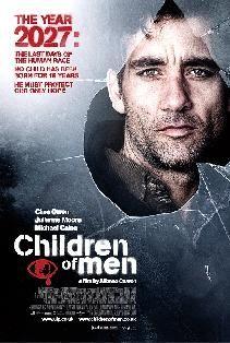 Children of Men.  Life in a Dystopian future.  Brilliant film.