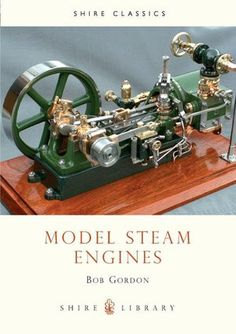Model Steam Engines - I so want to build one of these...